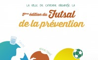 Futsal de la Prévention, 5ème édition