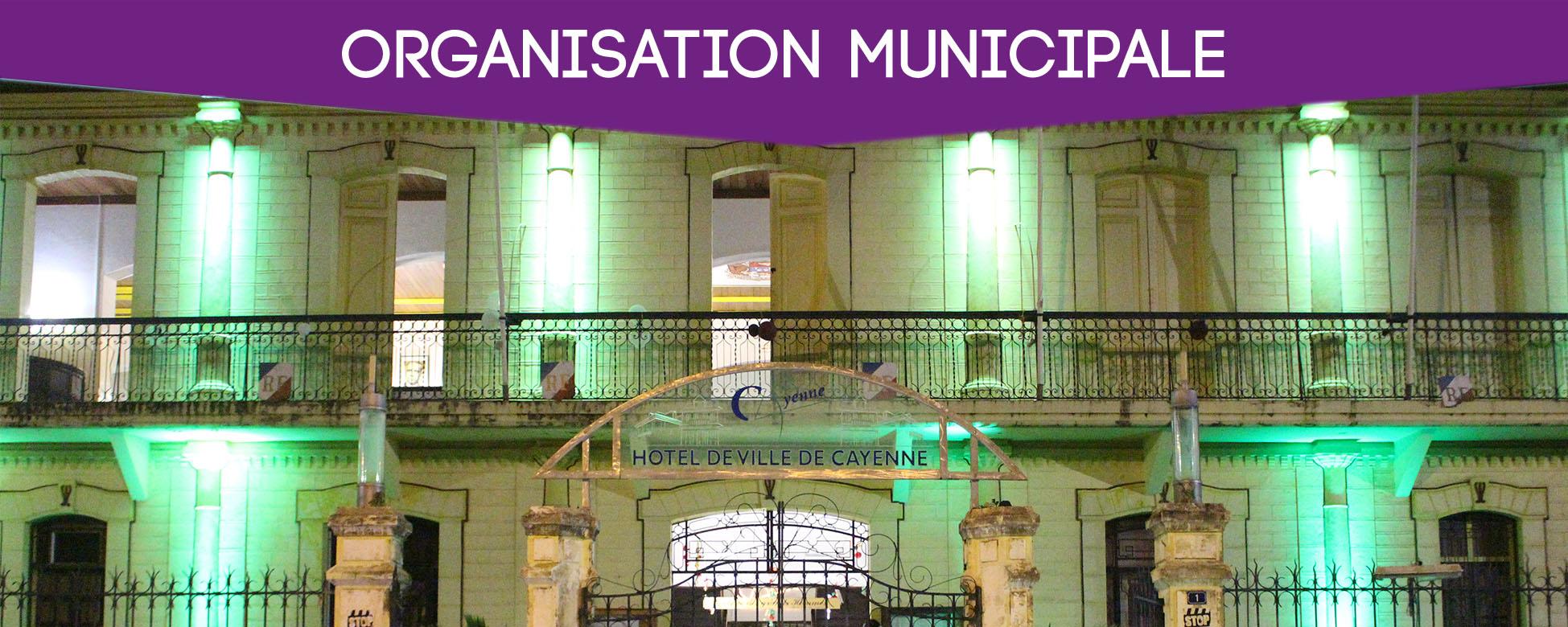 ORGANISATION MUNICIPALE