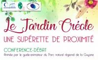 Conférence débat – Le jardin créole , une supérette de proximité