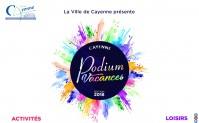 Cayenne Podium Vacances 2018