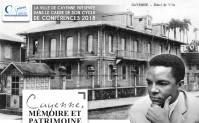 Cayenne Mémoire et Patrimoine
