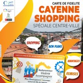 Lancement de la Carte de Fidélité «CAYENNE SHOPPING» Spéciale centre-ville
