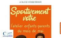 Sportivement votre ateliers enfants-parents